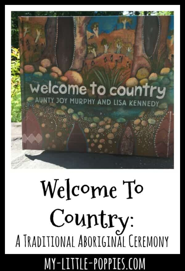 Welcome To Country: A Traditional Aboriginal Ceremony | My Little Poppies