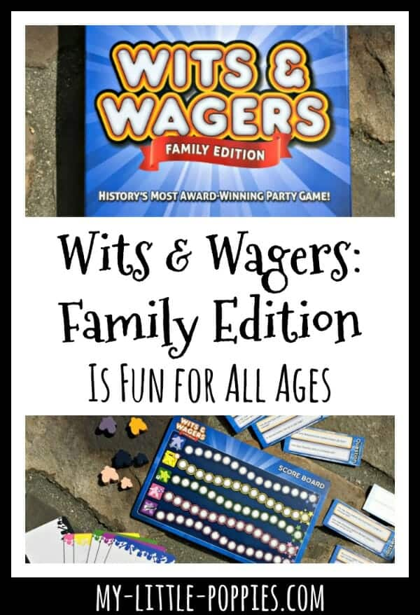 'Wits & Wagers: Family Edition' Is Fun for All Ages | My Little Poppies