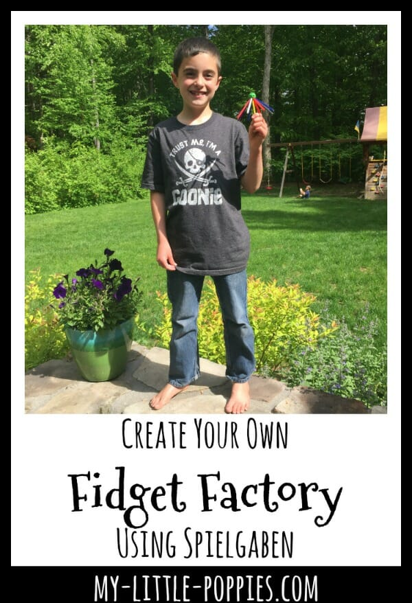 Who Needs Fidget Spinners When You Can Create Your Own Fidget Factory Using Spielgaben | My Little Poppies