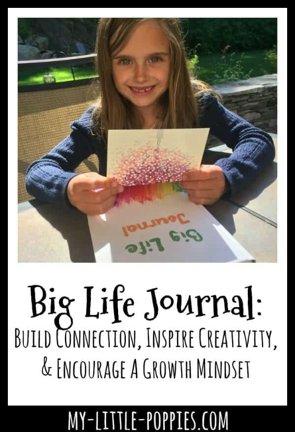 Big Life Journal: Build Connection, Inspire Creativity, & Encourage A Growth Mindset
