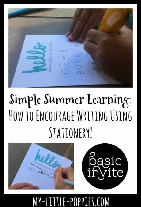 Simple Summer Learning: Encourage Writing with Stationery from Basic Invite! | My Little Poppies