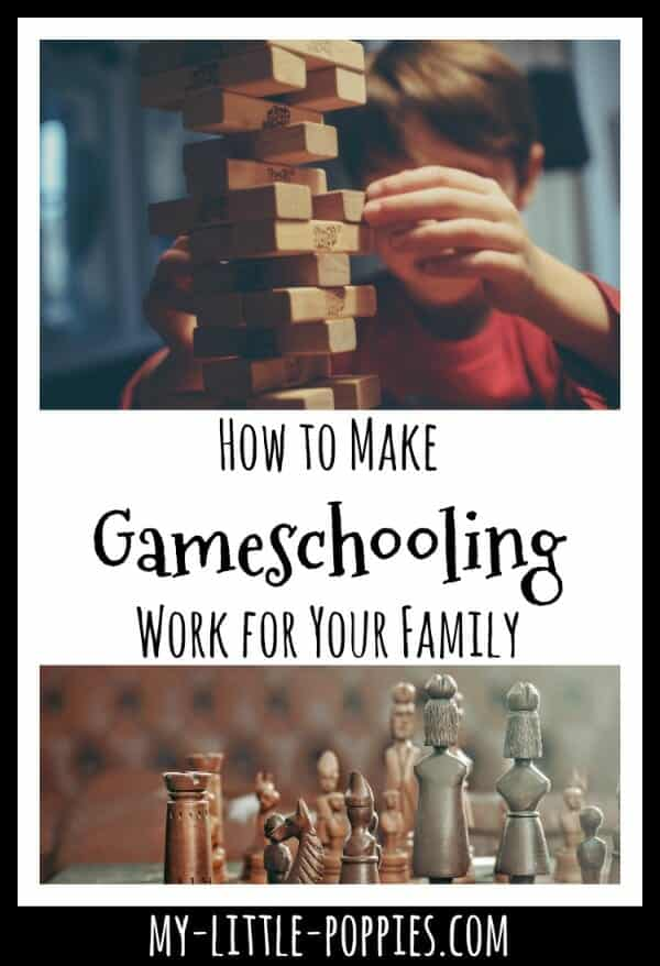 How to Make Gameschooling Work for Your Family | My Little Poppies