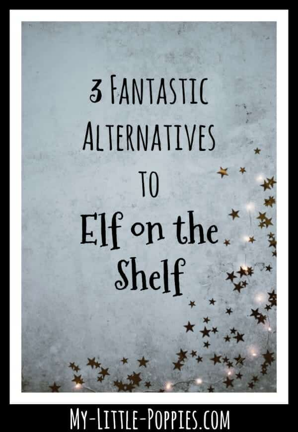 3 Fantastic Alternatives to Elf on the Shelf | My Little Poppies