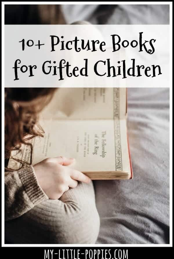 10+ Picture Books for Gifted Children | My Little Poppies