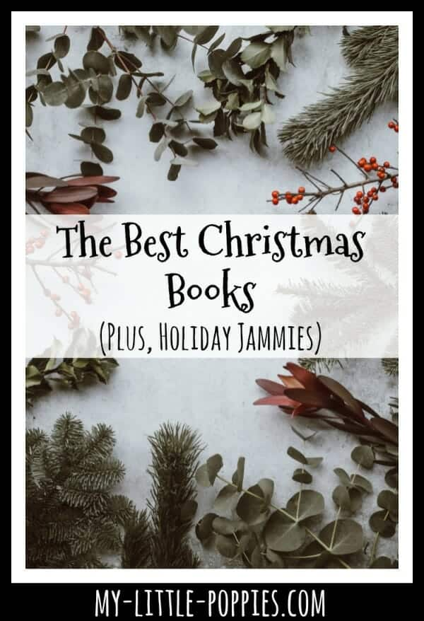 The Best Christmas Books for Your Homeschool (Plus Holiday Jammies) | My Little Poppies
