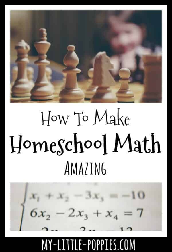 How to Make Homeschool Math Amazing and Fun | My Little Poppies