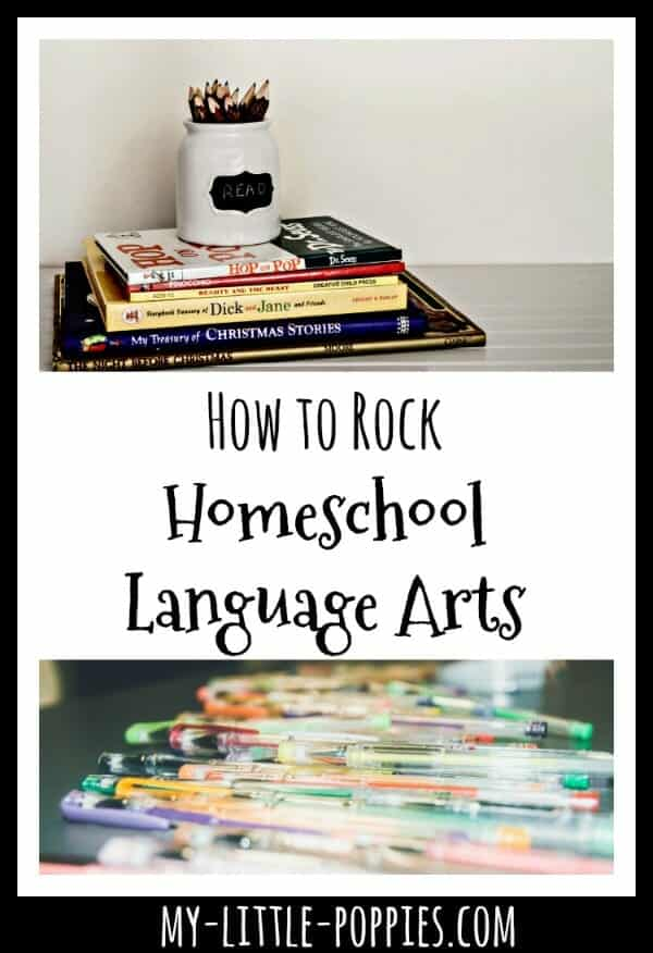 How to Make Your Homeschool Language Arts Awesome | My Little Poppies