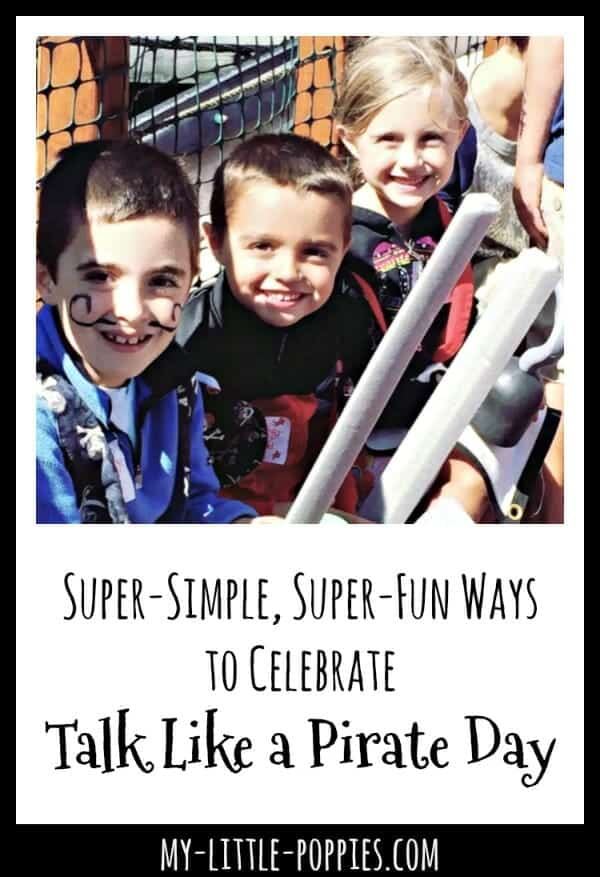 Super-Simple, Super-Fun Ways to Celebrate Talk Like a Pirate Day | My Little Poppies