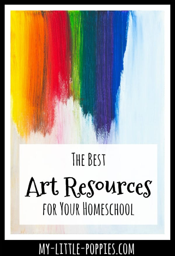 The Best Art Resources for Your Homeschool | My Little Poppies