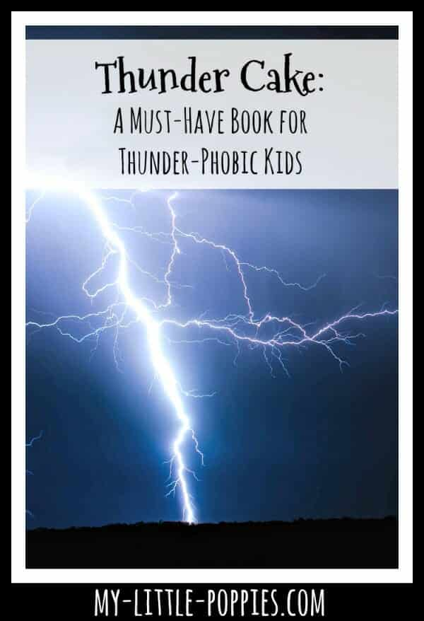 'Thunder Cake' is a Must-Have Book for Thunder-Phobic Kids   My Little Poppies