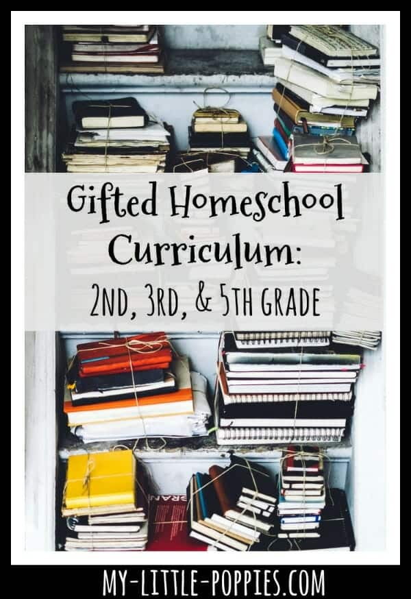 Gifted Homeschool Curriculum: 2nd, 3rd, and 5th grade