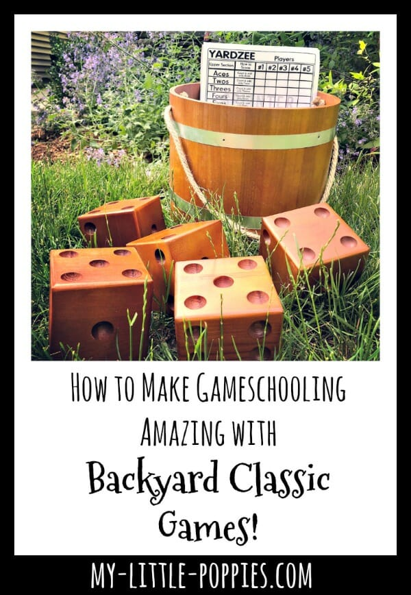 How to Make Gameschooling Amazing with Backyard Classic Games! | My Little Poppies