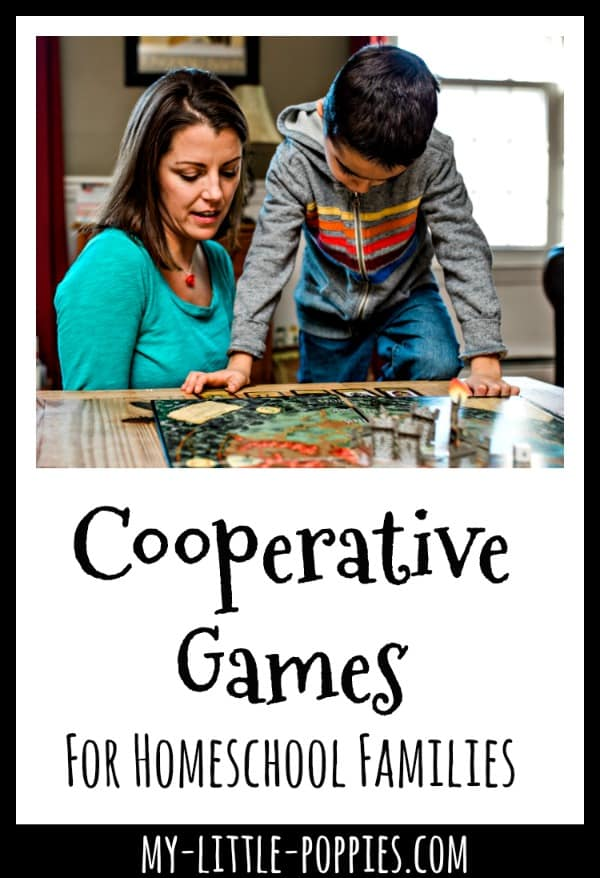 Cooperative Games For Homeschool Families {A Gameschooling Series} | My Little Poppies