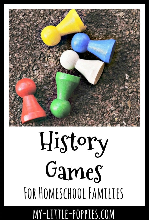 History Games For Homeschool Families {A Gameschooling Series} | My Little Poppies