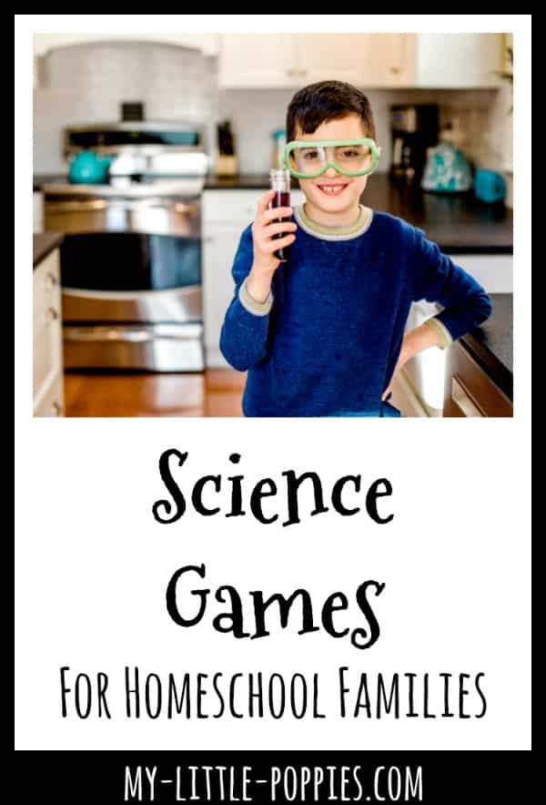 Science Games For Homeschool Families {A Gameschooling Series} | My Little Poppies