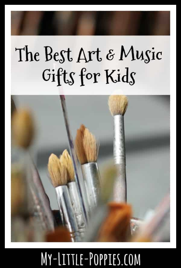 The Best Art & Music Gifts for Kids | My Little Poppies
