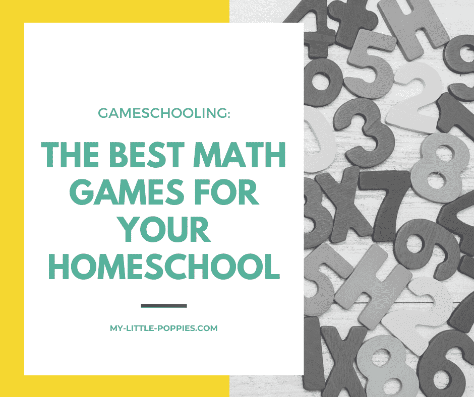 The Best Math Games for Your Homeschool | My Little Poppies