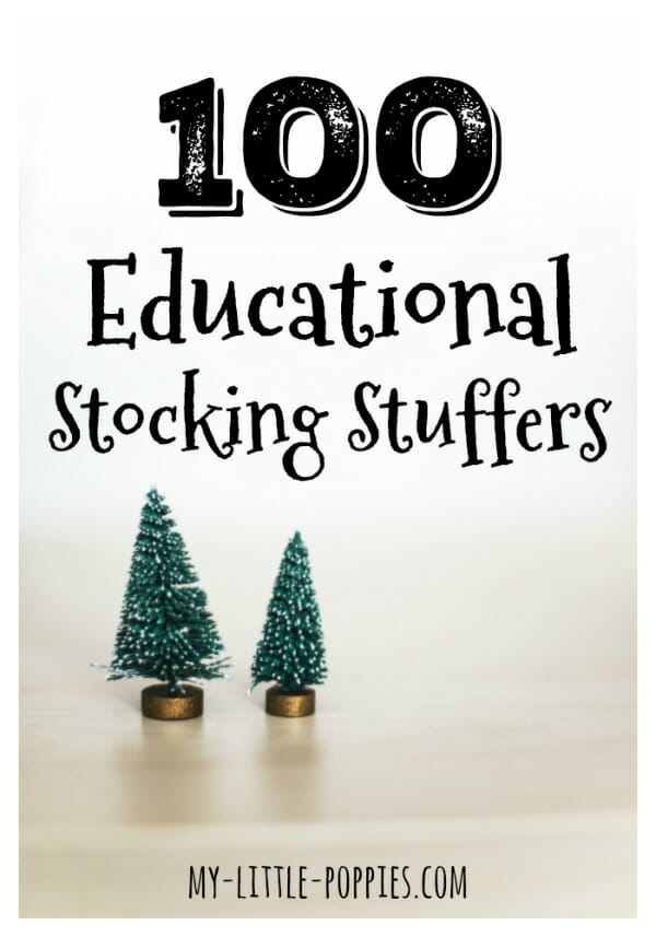 100 Educational Stocking Stuffers Your Kids Will Love! | My Little Poppies.com