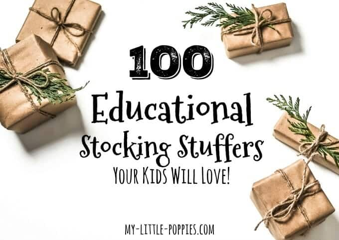 100 Educational Stocking Stuffers Your Kids Will Love! | My Little Poppies