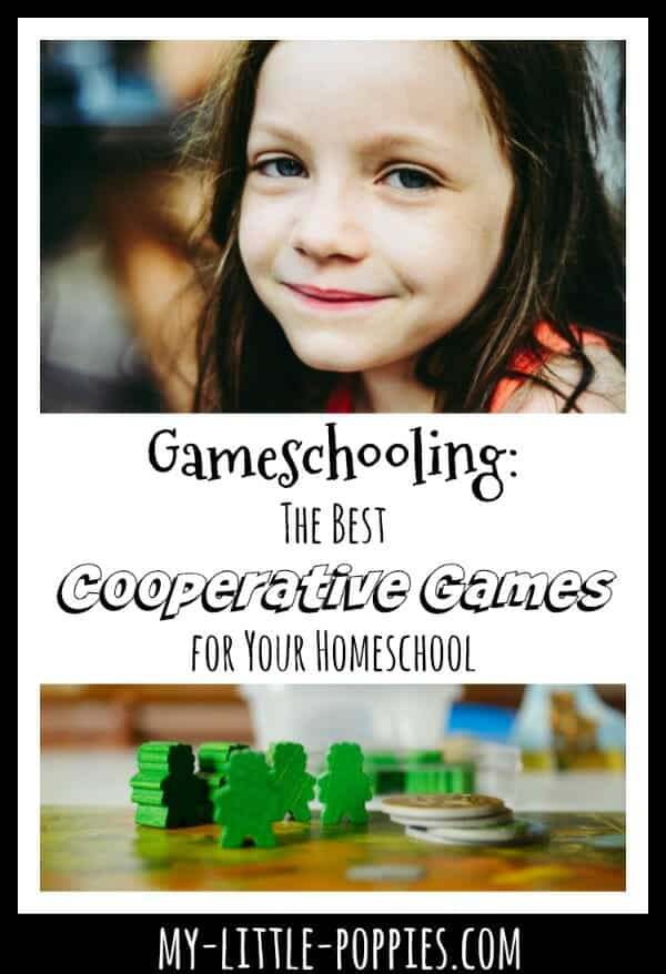 Gameschooling: The Best Cooperative Games for Your Homeschool | My Little Poppies
