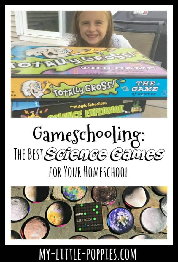 Gameschooling: The Best Science Games for Your Homeschool  | My Little Poppies