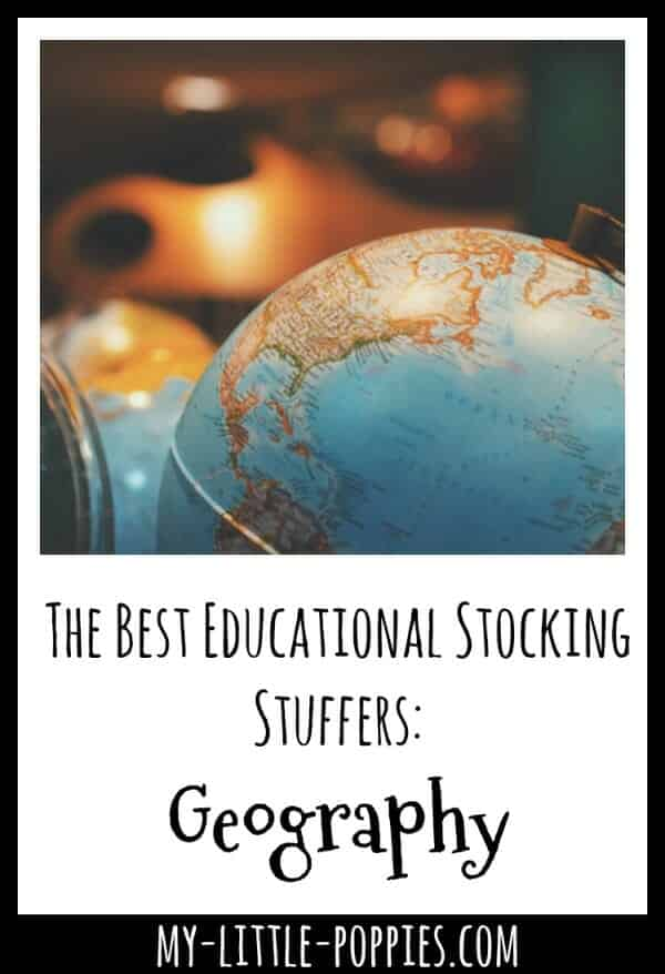 The Best Educational Stocking Stuffers: Geography | My Little Poppies