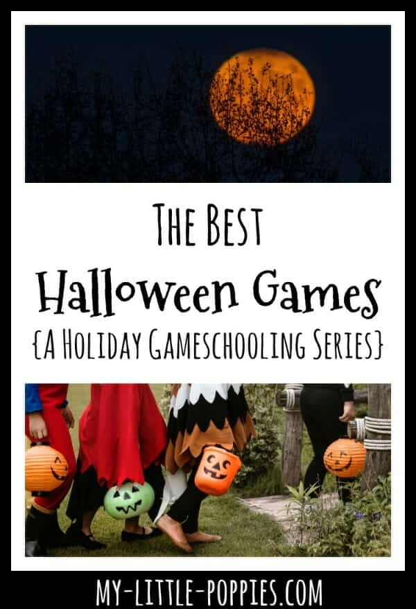 The Best Halloween Games {A Holiday Gameschooling Series} | My Little Poppies