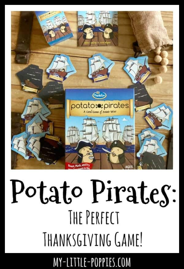 Potato Pirates is the PERFECT Thanksgiving Game! | My Little Poppies