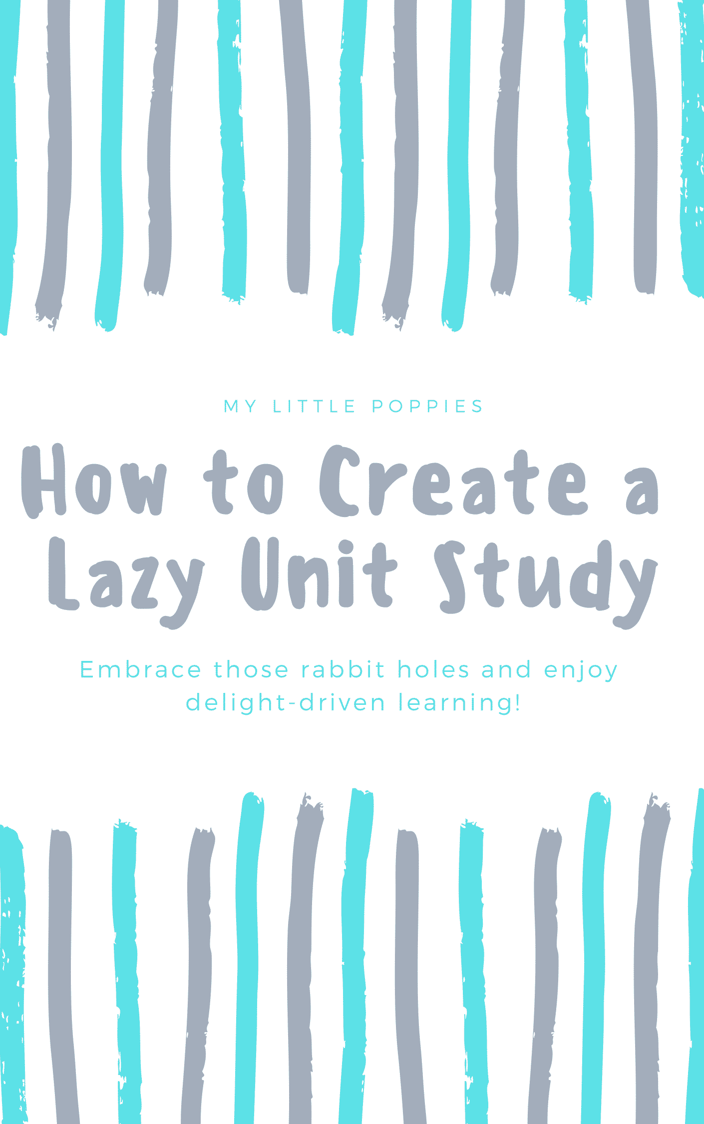 How to Create a Lazy Unit Study