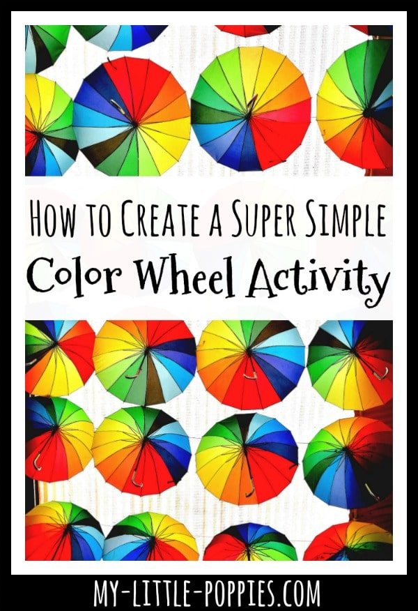 How to Create a Super Simple Color Wheel Activity | My Little Poppies
