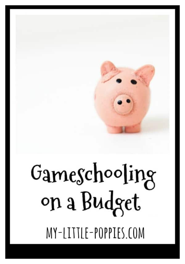 Gameschooling on a Budget: How to Build Your Homeschool Game Collection and Play More without Breaking the Bank! | My Little Poppies