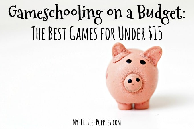 Gameschooling on a Budget: The Best Games for Under $15
