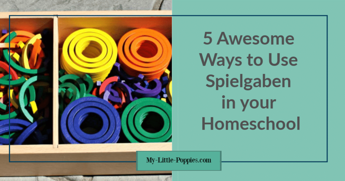 5 Awesome Ways to Use Spielgaben In your Homeschool _ My Little Poppies