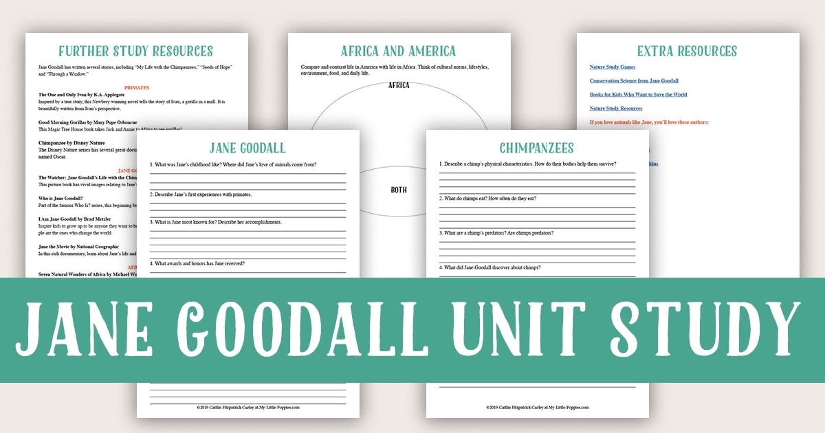 Jane Goodall {Lazy Unit Study Inspiration Pack} | My Little Poppies