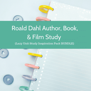 Roald Dahl Author, Book, & Film Study {Lazy Unit Study Inspiration Pack BUNDLE} _ My Little Poppies (1)