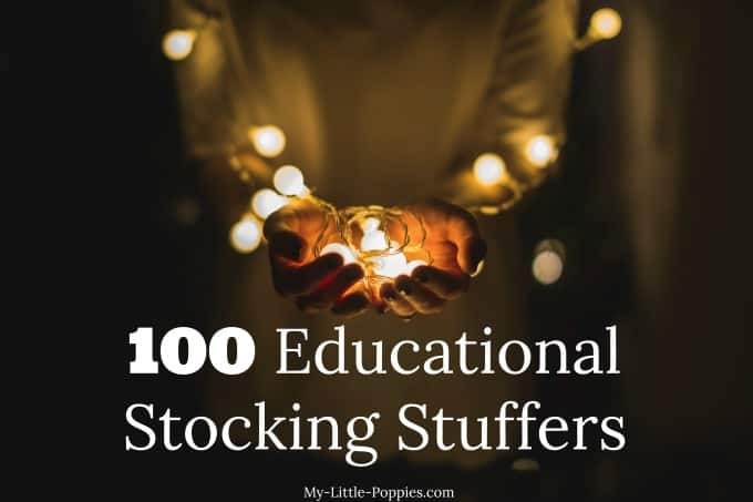100 Educational Stocking Stuffers for Families My Little Poppies