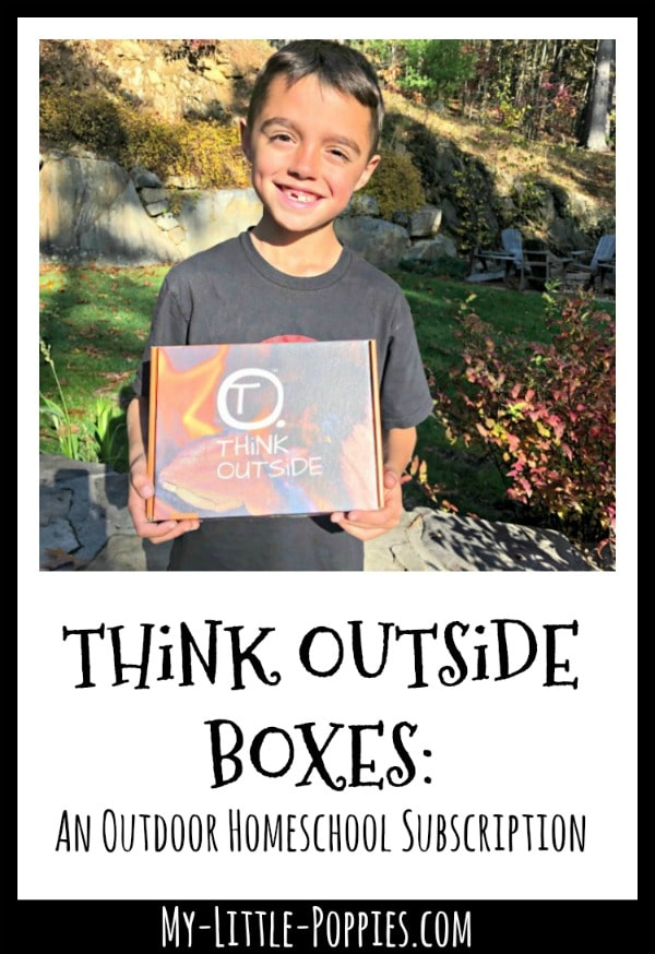THiNK OUTSiDE BOXES: An Outdoor Homeschool Subscription | My Little Poppies