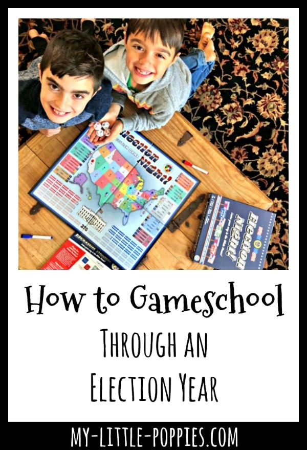 How to Gameschool Through an Election Year | My Little Poppies