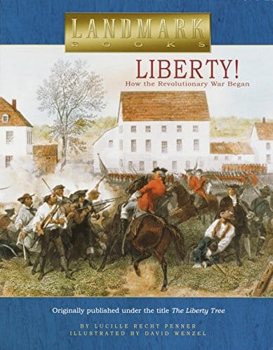 Liberty!: How the Revolutionary War Began (Landmark Books)