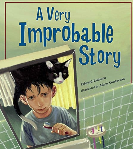 A Very Improbable Story (Charlesbridge Math Adventures)