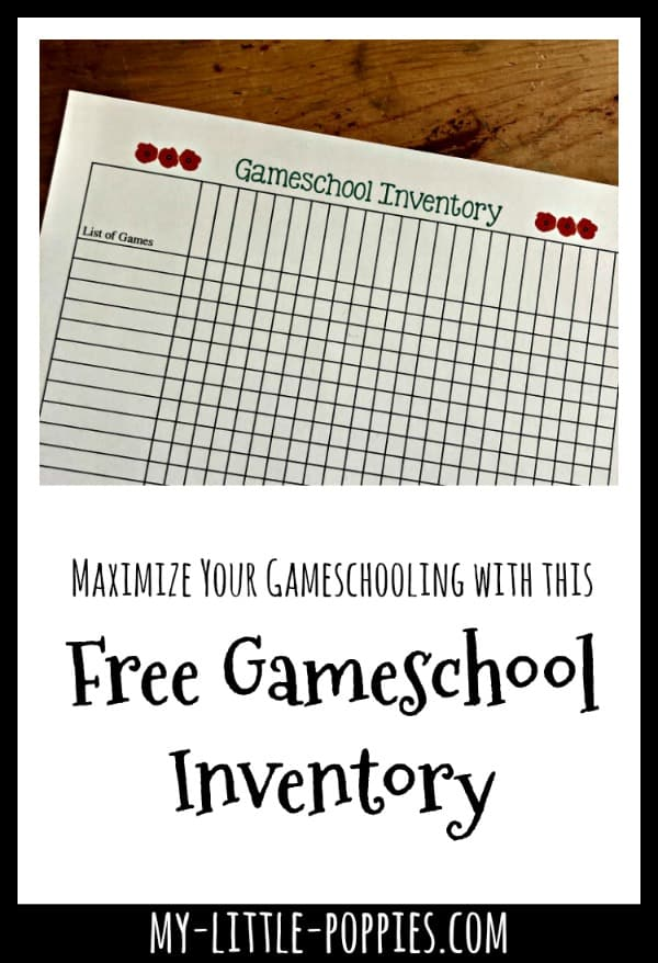 How to Maximize Gameschooling with this Free Gameschool Inventory | My Little Poppies