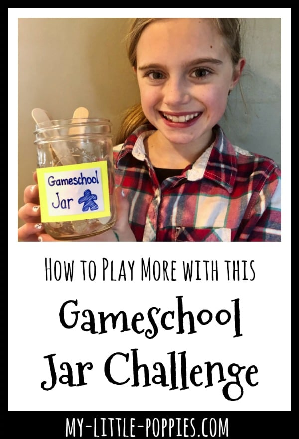 How to Play More with this Gameschool Jar Challenge! | My Little Poppies