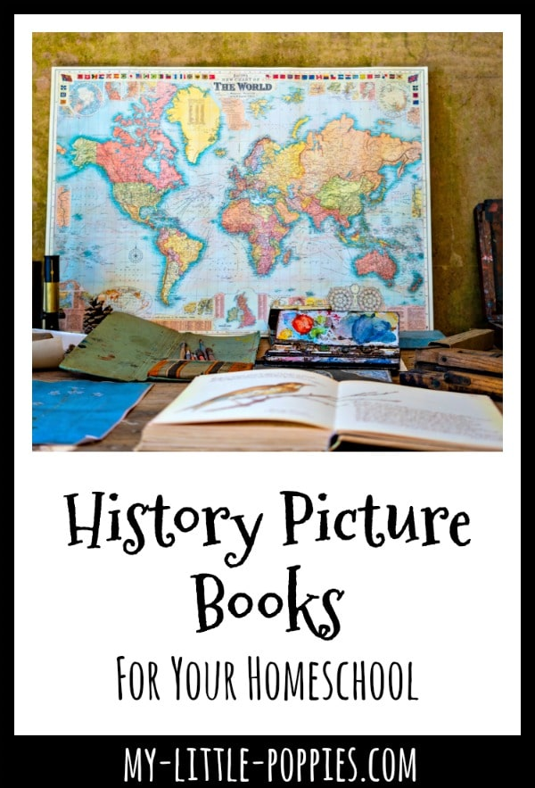 The Best History Picture Books For Your Homeschool | My Little Poppies