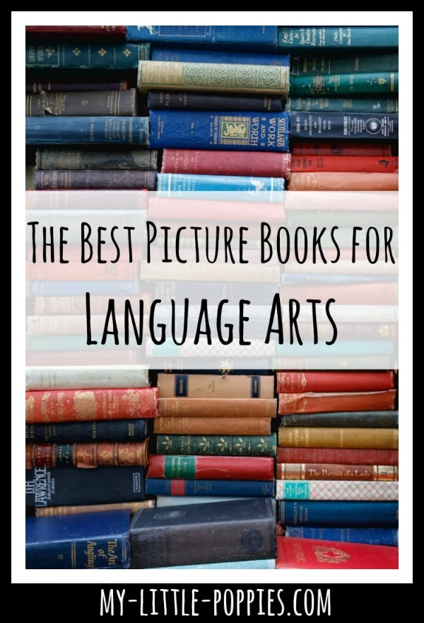 The Best Picture Books for Language Arts | My Little Poppies