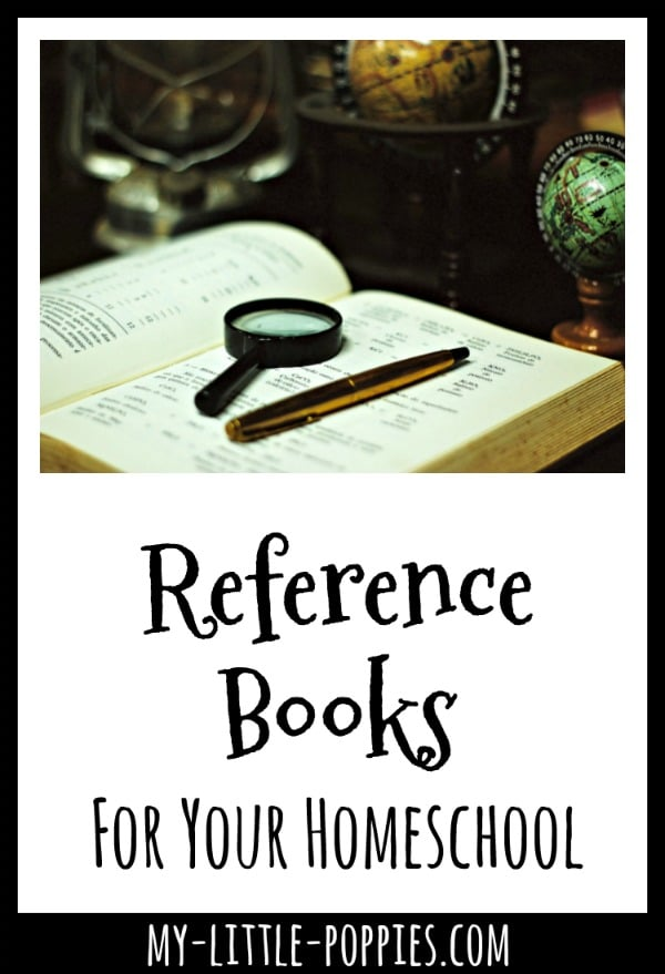 The Best Reference Books for Your Homeschool | My Little Poppies