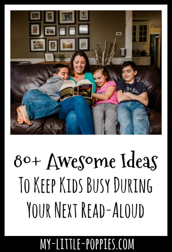 How to Keep Kids Busy and Happy While You Read Aloud | My Little Poppies
