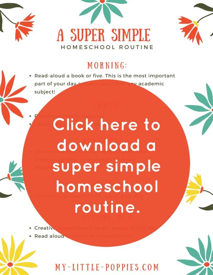 How to Create a Super Simple Homeschool Routine | My Little Poppies