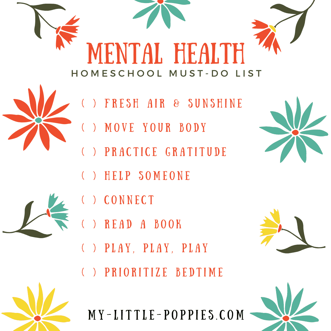 How to Make Space for Mental Health in Your Homeschool | My Little Poppies