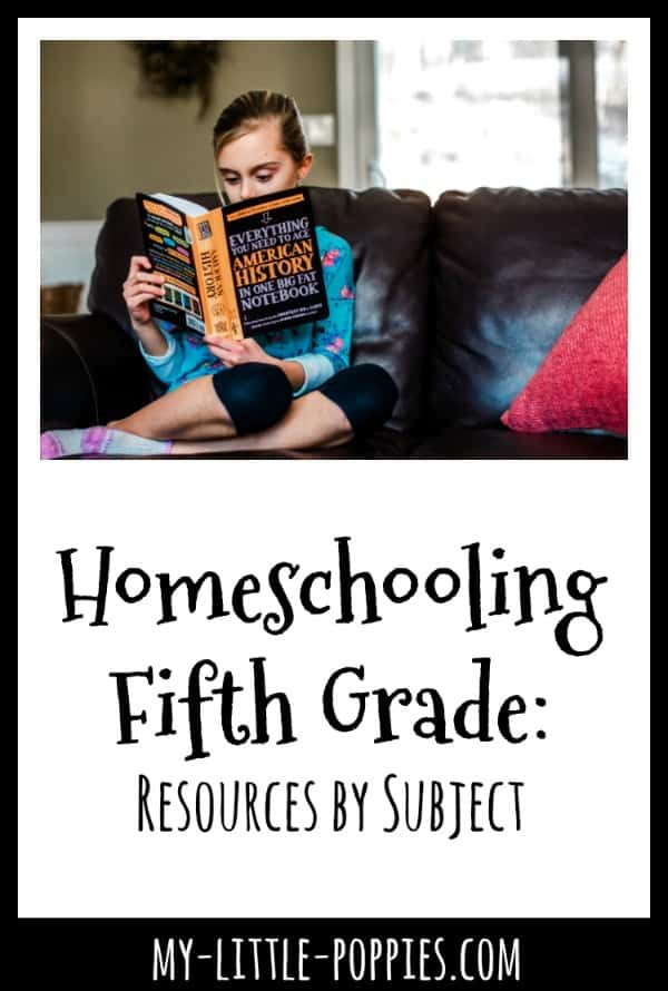 Homeschooling Fifth Grade: Resources by Subject | My Little Poppies