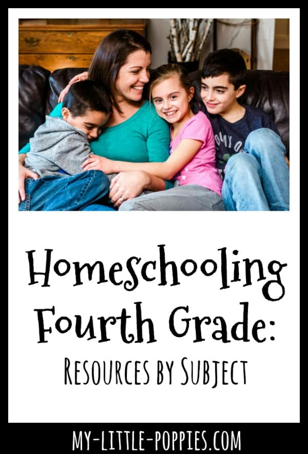 Homeschooling Fourth Grade: Resources by Subject | My Little Poppies